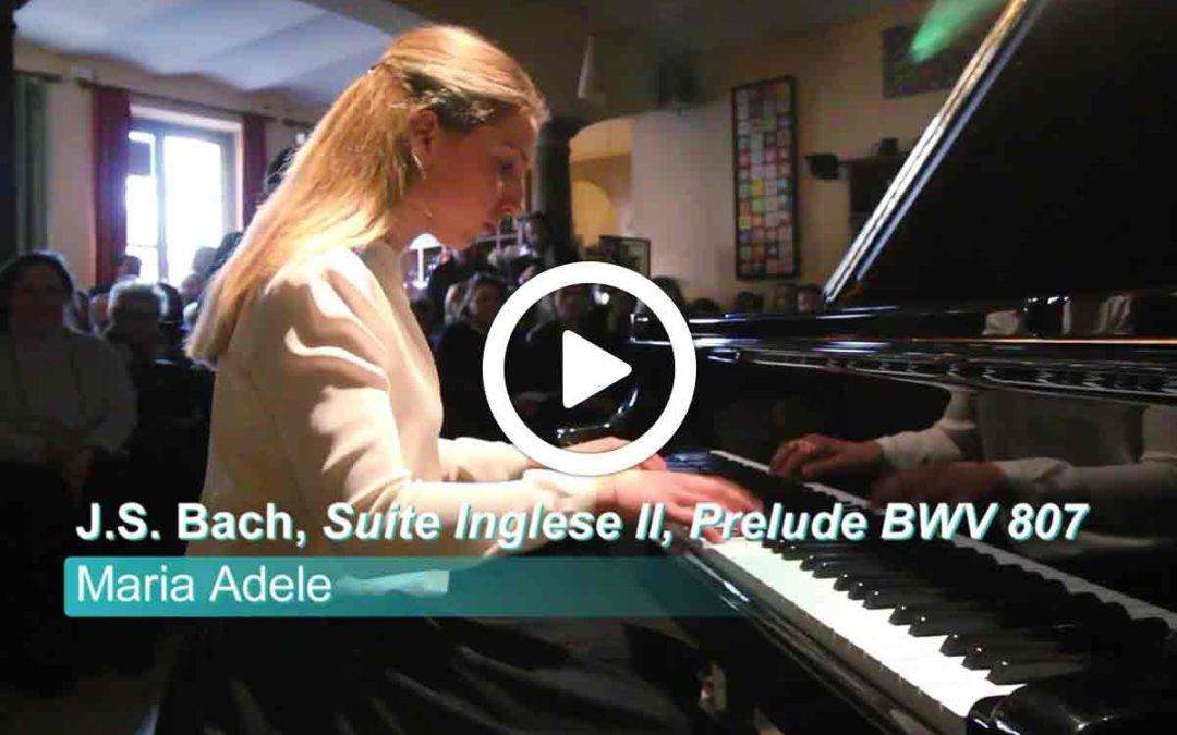 Video: Maria Adele Zampa – J.S. Bach, Suite Inglese II, Prelude BWV 807