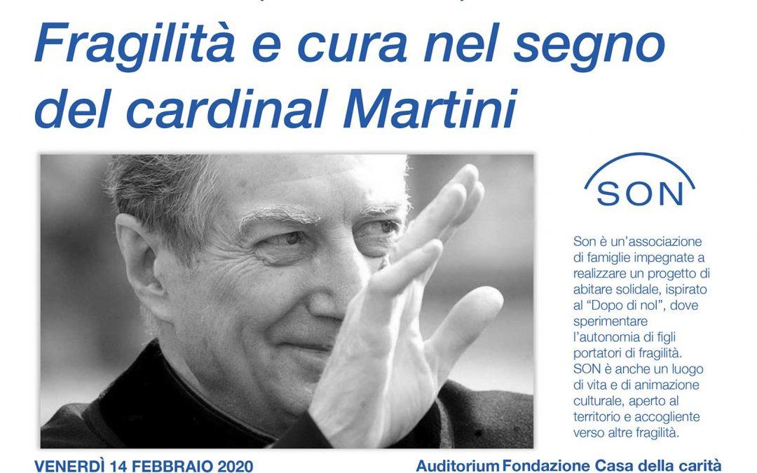 Fragilità e cura nel segno del Cardinal Martini
