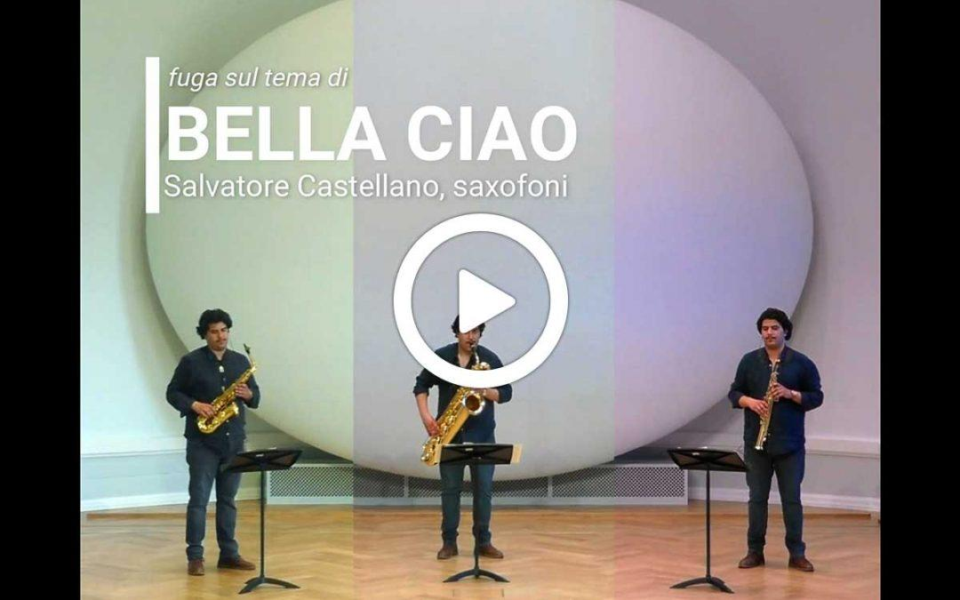 Video: Salvatore Castellano – Fuga sul tema di Bella Ciao