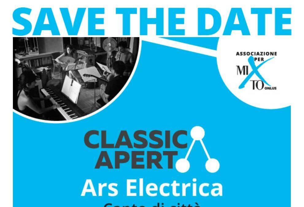 2020-10-15 Invito ClassicAperta: Ars Electrica – Canto di città